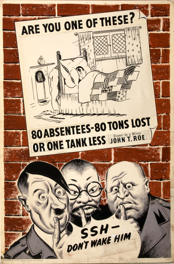 Are you one of these 80 Absentees war poster by miner John T Roe