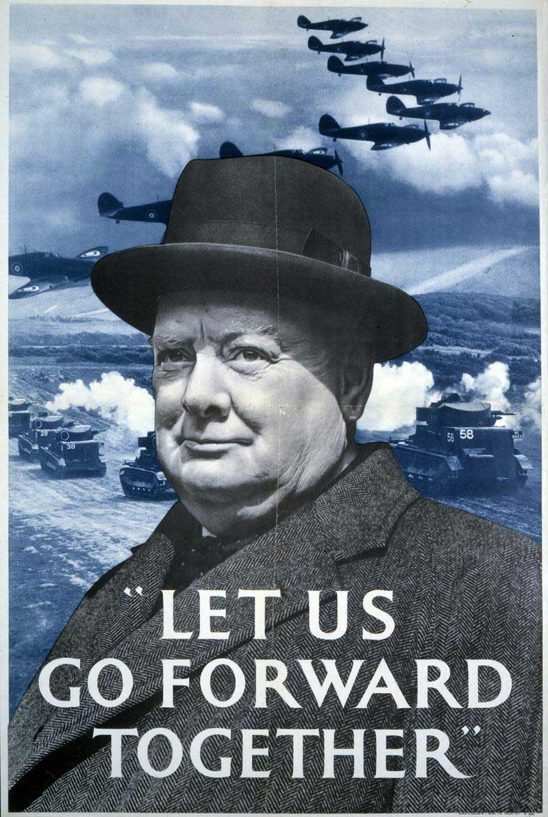 Ministry of Information poster, Second World War. 'Let us go forward together', Winston Churchill (INF 13/213 (49))