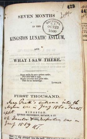 Image of a publication by Ann Pratt 'Seven months in the Kingston Lunatic Asylum and What I Saw There'.