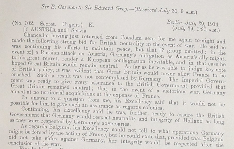Sir Edward Goschen's account of Bethmann-Hollweg's proposals, 29th July, FO 371/2159 paper 34734.