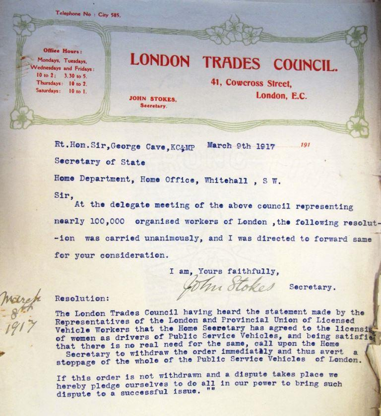 Letter from the London Trades Council giving an ultimatum  demanding the repeal of women's driving licenses and  threatening a strike of their 100,000 strong workforce ((HO 45/11164)