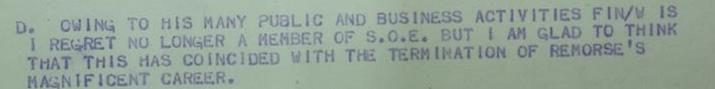 """Congratulatory Telegram from John Venner, SOE Head of Finance. """"Owing to his many public and business activities [Fletcher] is I regret no longer a member of SOE but I am glad to think that this has coincided with the termination of Remorse's magnificent career"""". Catalogue Reference: HS 1/292"""