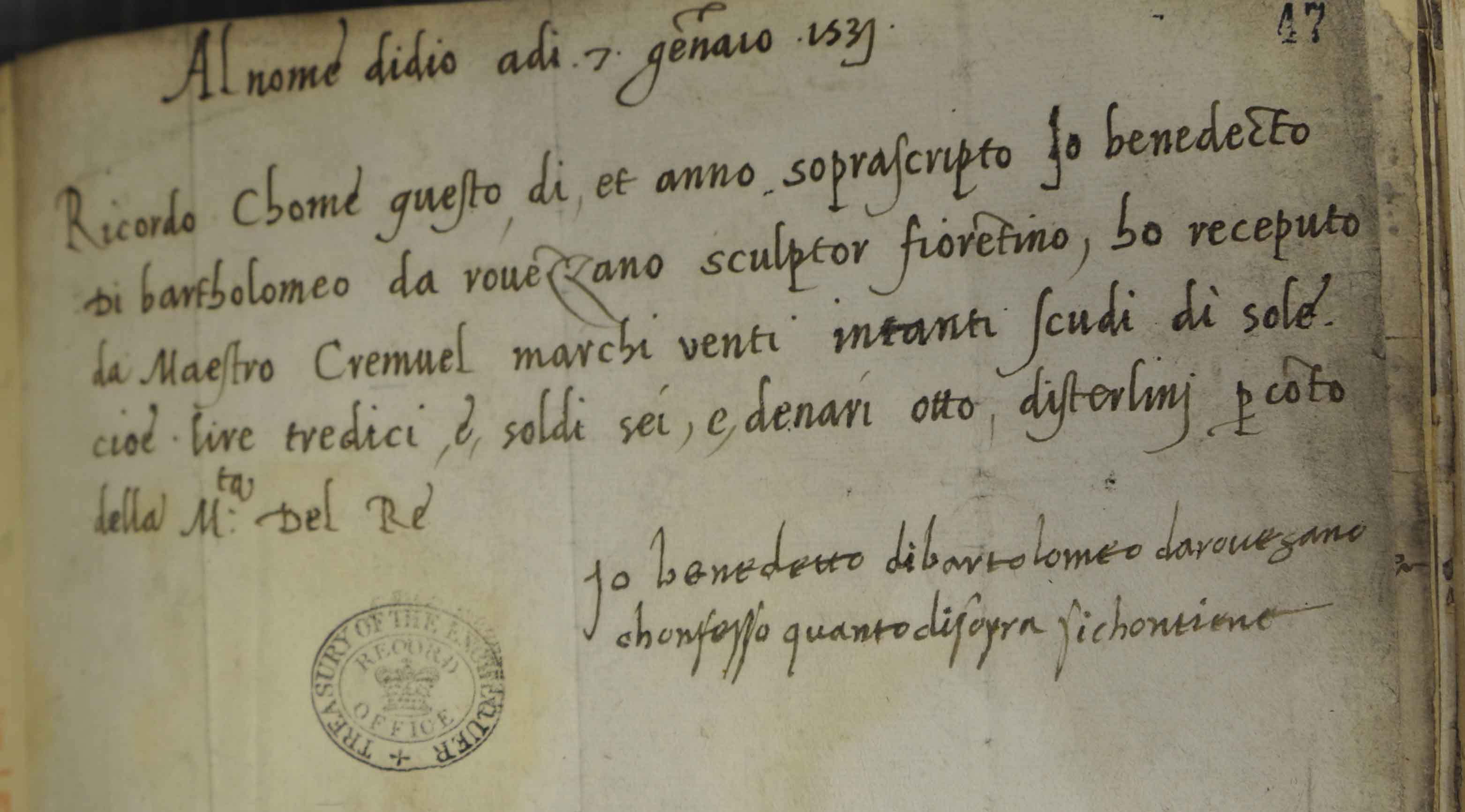 Cromwell referred to as 'Cremuel' in this receipt for payment to the Florentine sculptor Benedict di Bartolemo da Rovezzano (SP 1/65, f.47).