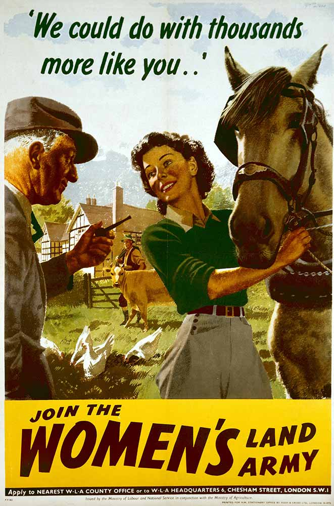 Image of a poster from the second world war reading 'We could do with thousands more like you... Join the Women's Land Army'