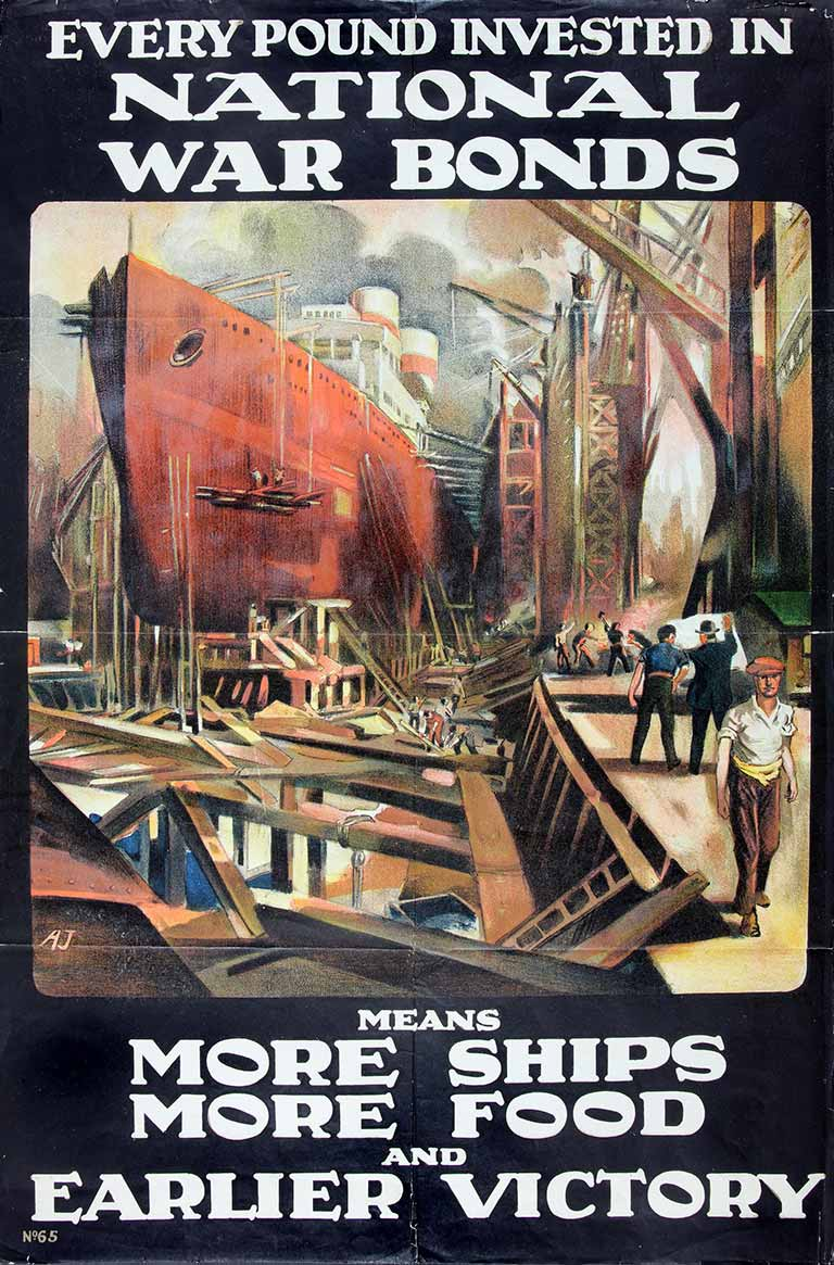 National Savings Committee poster depicting a ship, with text reading 'Every pound invested in national war bongs means more ships, more food and earlier victory'
