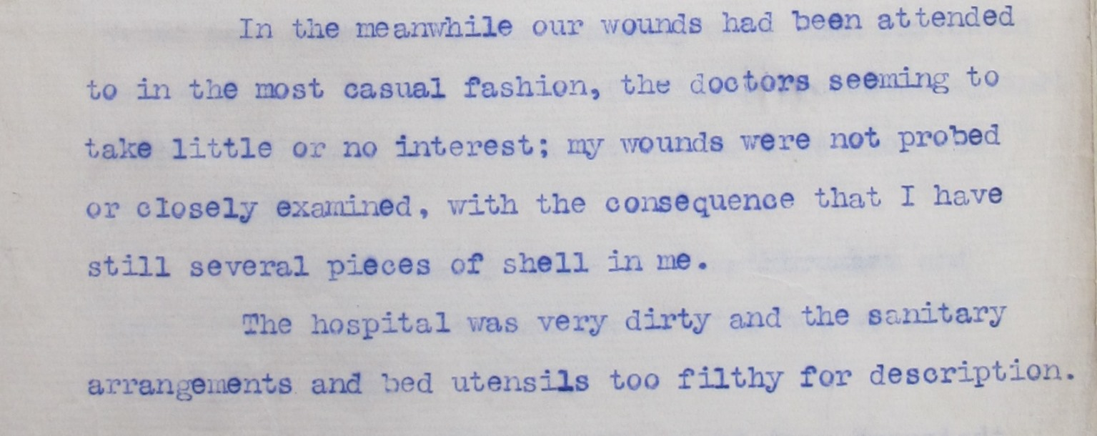 Bremner's report on captivity, explaining that his wounds has been 'attended to in the most casual fashion... wounds not probed or closely examined'.