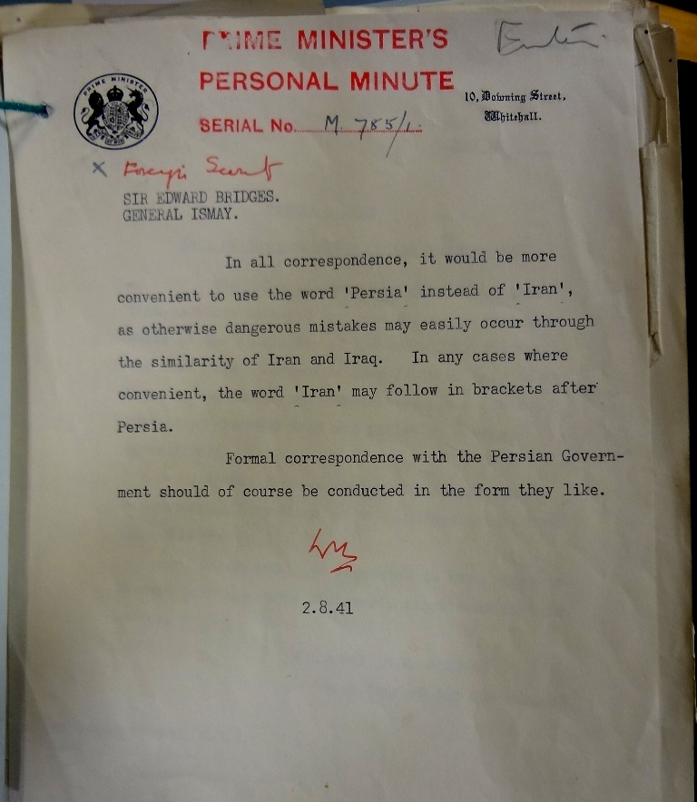 Churchill's minute stating 'in all correspondence it would be more convenient to use the word 'Persia' instead of 'Iran'