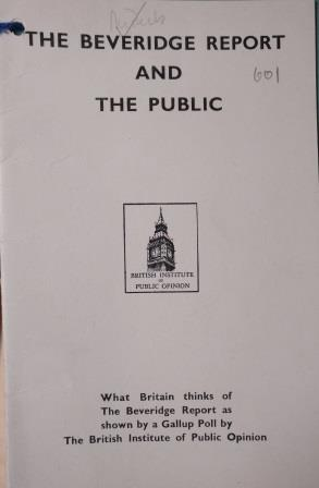 'The Beveridge Report and the Public' survey. Catalogue reference: PREM 4/89/2