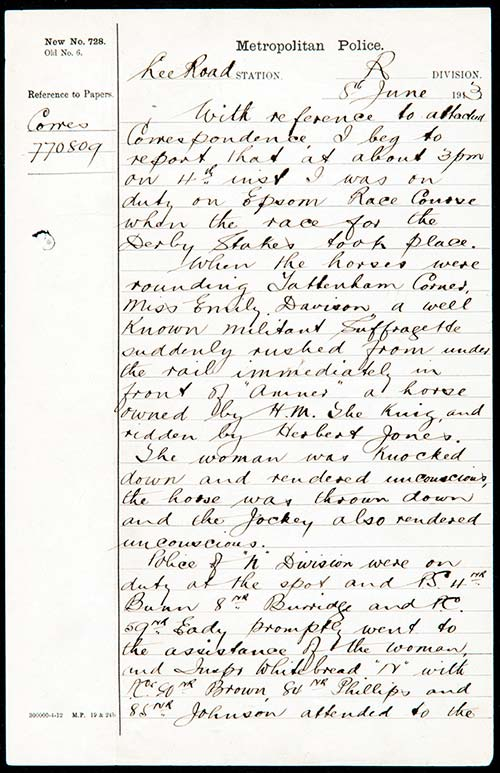 Police reports of the Suffragette 'accident' involving His Majesty's horse and jockey. Catalogue reference: MEPO 2/1551.