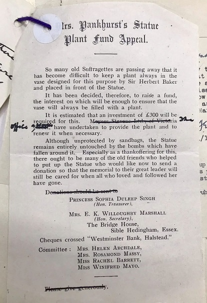In the 1940s Mrs Pankhurst's Statue Plant Fund Appeal was established to guarantee funding would be in place for plants around the memorial. Reference: WORK 35/335.