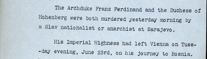 Report from British Ambassador in Vienna regarding the assassination of Franz Ferdinand, Archduke of Austria on Monday 29 June 1914 FO 371/1899, folio 303