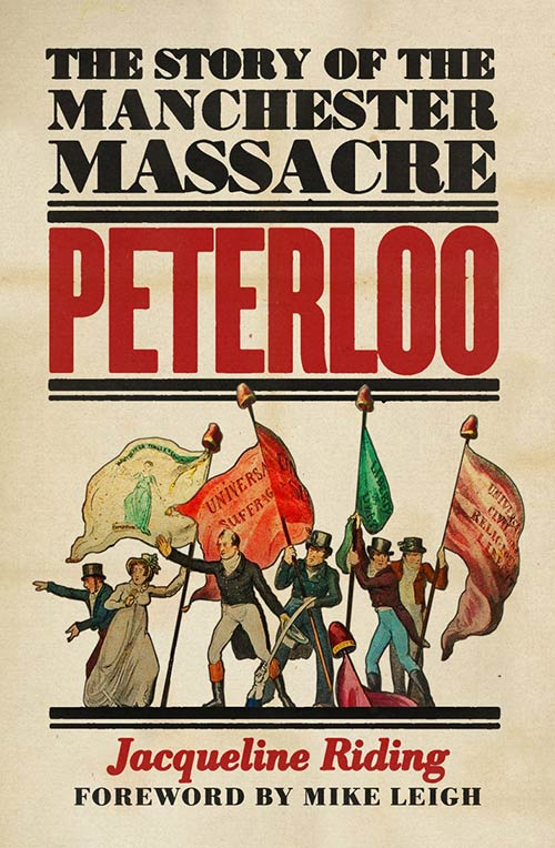 Cover of Jacqueline Riding's new book 'Peterloo'.