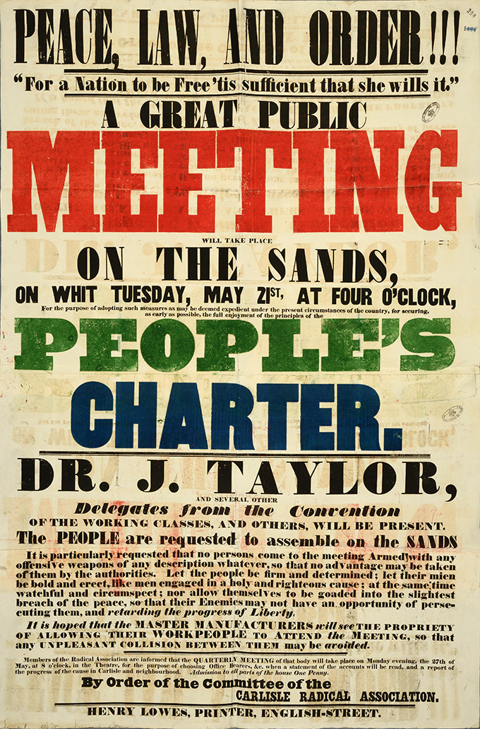 """A poster advertising """"A Great Public Meeting"""" on the Sands at Carlisle, chaired by Dr J Taylor, 1839."""