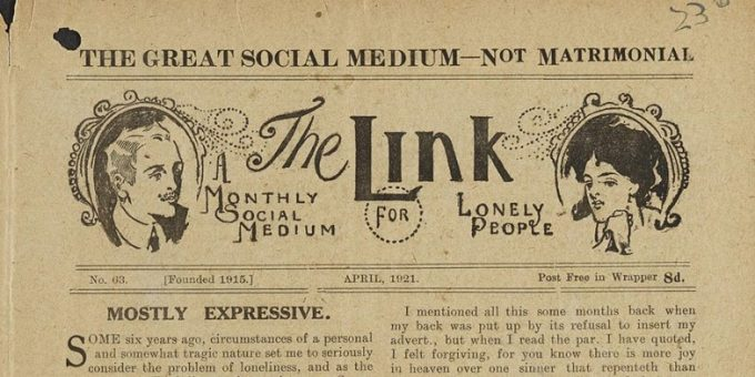 Image of The Link, A Monthly Social Medium for Lonely People, No. 63. April 1921. Reference: MEPO 3/283.