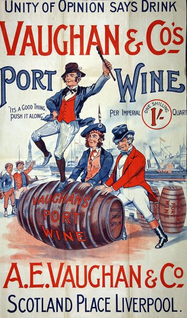 Poster advertising Vaughan and Company's Port Wine 1901. The image shows a man standing triumphantly on a barrel of port wine, while two fellow men are pushing the barrel, which is one of many waiting on a dockside.