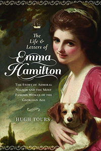 Book cover image of The Life and Letters of Emma Hamilton by author Hugh Tours.