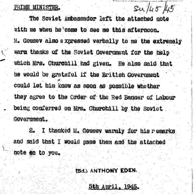 Soviet Union: Secretary of State minute to Prime Minister No. 45/156: Soviet appreciation of Mrs Churchill's activities as Chairman of the Red Cross aid to Russia Fund, 5 April 1945.