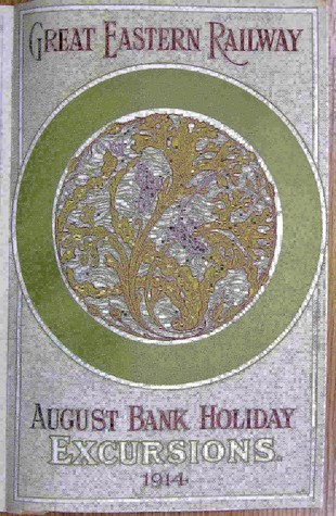 A leaflet headed Great Eastern Railway August Bank Holiday Excursions 1914 with a decorative centre panel with a plant based design in muted greens and purples in the style of the Arts and Crafts movement