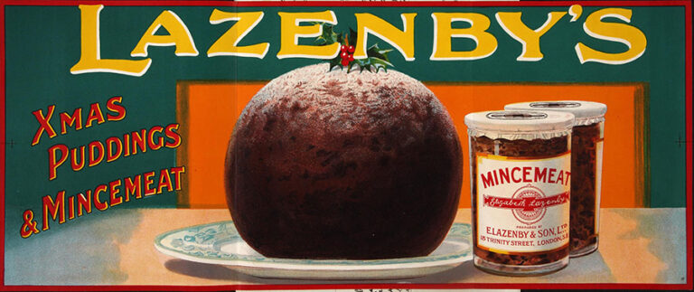 An advertisement for Lazenby's Christmas Puddings and Mincemeat from 1905, which shows a delicious looking pudding next to two jars of mincemeat, beneath a large banner for Lazenby's.