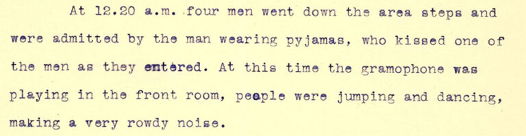 An extract from police sergeant Arthur Spencer's statement about a basement flat. Its owners were investigated for 'keeping a disorderly house', 3 January 1927.