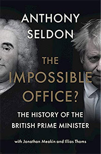 Front cover of the book The Impossible Office by Anthony Seldon. Shown are Robert Walpole and Boris Johnson.