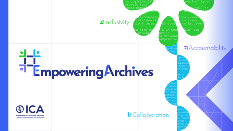 Graphic from the International Council on Archives with the wording Empowering Archives.