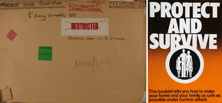 (Left) Cover of the production file for the 1980 film 'Protect and Survive' about what to do in the event of a nuclear strike in the UK. Catalogue ref: INF 6/2294. (Right) Front cover of the 1980 Protect and Survive booklet. Catalogue ref: INF 6/2531